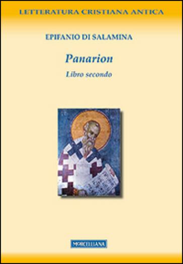 Panarion. Testo greco a fronte. 2. - Epifanio di Salamina | Rochesterscifianimecon.com