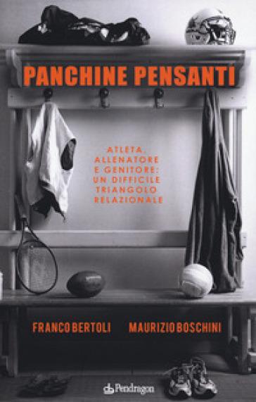 Panchine pensanti - Franco Bertoli |