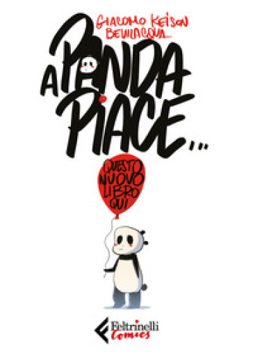 A Panda piace. Questo nuovo libro qui - Giacomo Keison Bevilacqua pdf epub