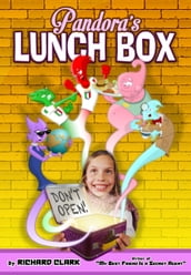 Pandora s Lunch Box: Don t Open!