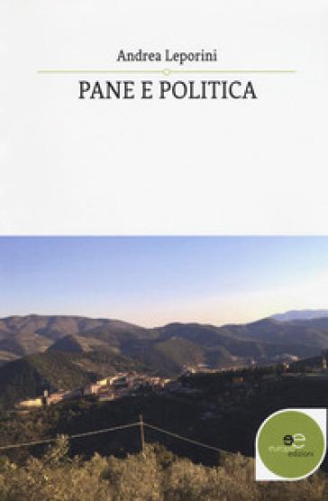 Pane e politica - Andrea Leporini | Ericsfund.org