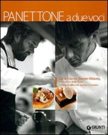 Panettone a due voci - Davide Oldani | Rochesterscifianimecon.com