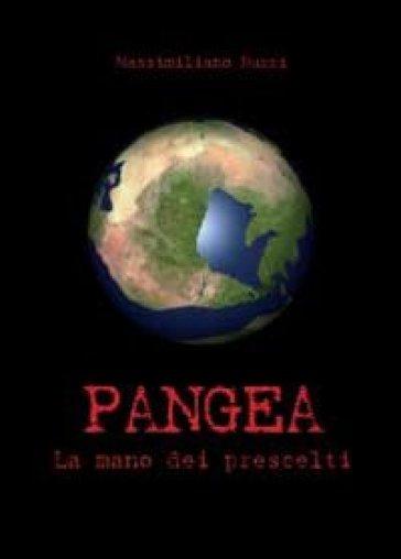 Pangea. La mano dei prescelti - Massimiliano Nuzzi | Kritjur.org