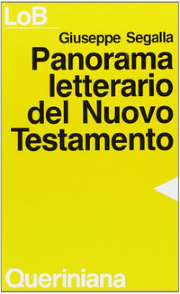 Panorama letterario del Nuovo Testamento - Giuseppe Segalla  