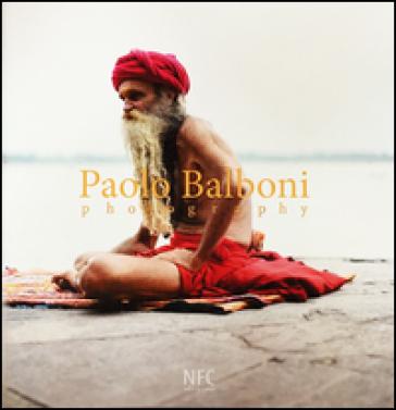 Paolo Balboni. Photography. Ediz. italiana, russa e inglese - M. Fratini pdf epub