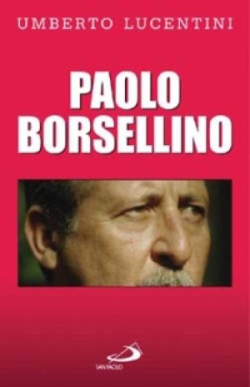 Paolo Borsellino - Umberto Lucentini | Kritjur.org