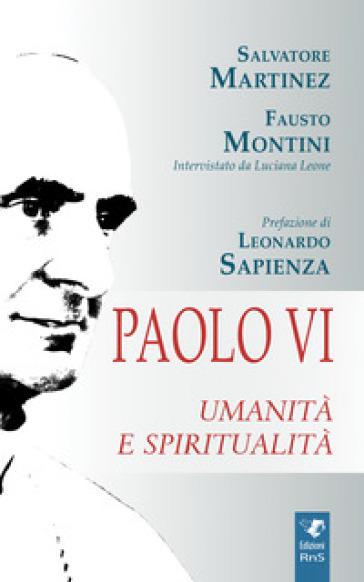 Paolo VI. Umanità e spiritualità - Salvatore Martinez pdf epub