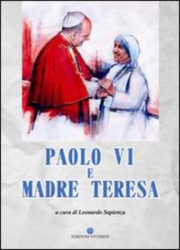 Paolo VI e Madre Teresa - Leonardo Sapienza | Kritjur.org