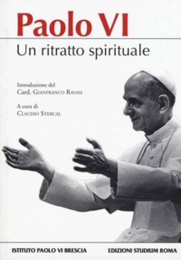 Paolo VI. Un ritratto spirituale - C. Stercal   Rochesterscifianimecon.com