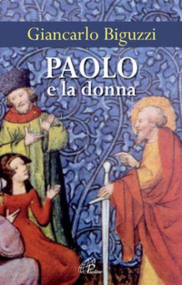 Paolo e la donna - Giancarlo Biguzzi |