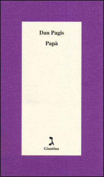 Papà - Dan Pagis |