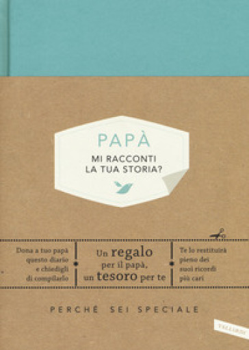 Papà, mi racconti la tua storia? - Elma Van Vliet pdf epub