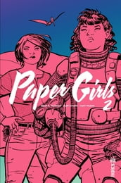 Paper Girls - Tome 2