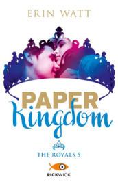 Paper Kingdom. The Royals. 5.