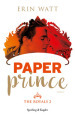 Paper prince. The Royals. 2.