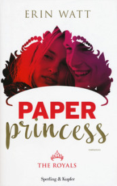 Paper princess. The royals. 1.