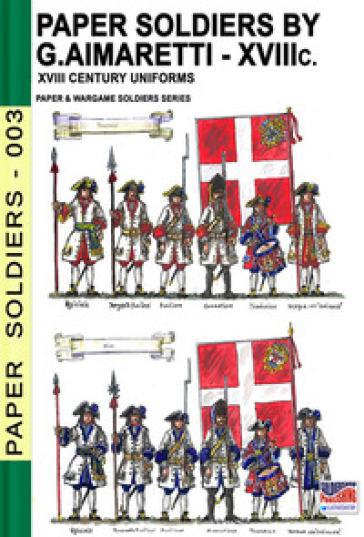 Paper soldiers. XVIII Century