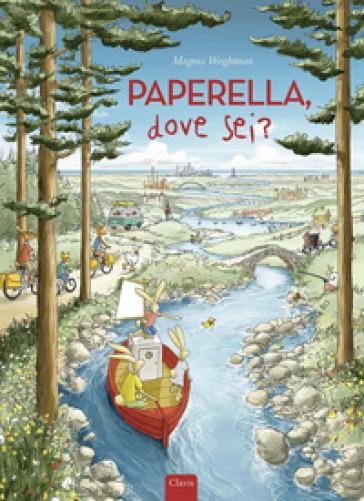 Paperella, dove sei? Ediz. a colori - Magnus Weightman |