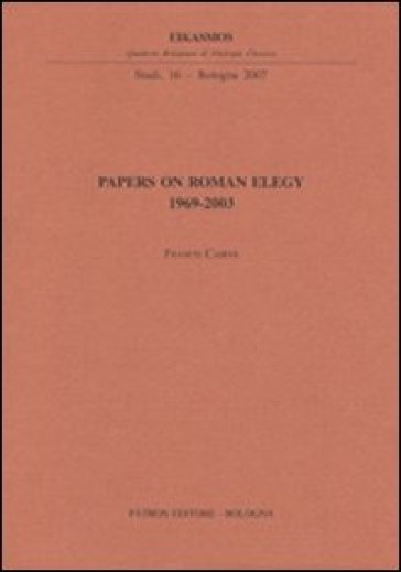 Papers on roman elegy - Francis Cairns |