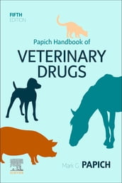 Papich Handbook of Veterinary Drugs - E-Book