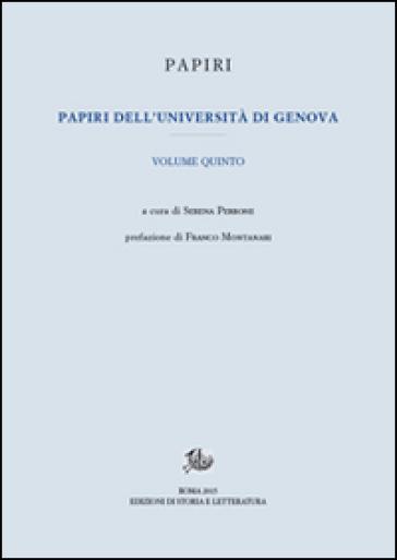 Papiri dell'Università di Genova. 5. - S. Perrone  