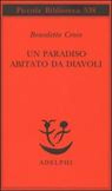 Paradiso abitato da diavoli (Un) - Benedetto Croce |