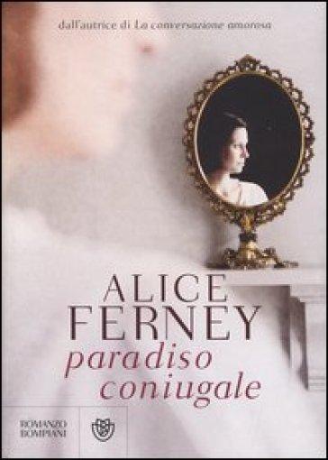 Paradiso coniugale - Alice Ferney   Kritjur.org