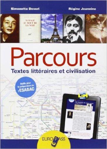 Parcours. LibroLIM. Per le Scuole superiori. Con e-book. Con espansione online - Simonetta Doveri |