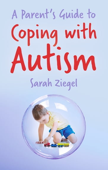 Parent's Guide to Coping with Autism