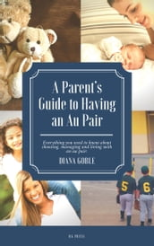A Parent s Guide to Having an Au Pair