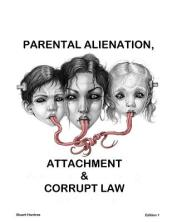 Parental Alienation, Attachment and Corrupt Law