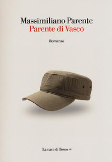 Parente di Vasco - Massimiliano Parente |