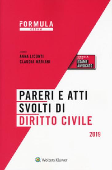 Pareri e atti svolti di diritto civile - A. Liconti  