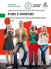 Pari e dispari. Italiano L2 per adulti in classi ad abilità differenziate. Livello Pre A1