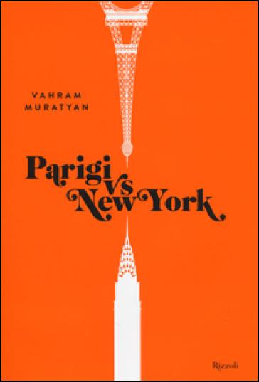 Parigi vs New York - Vahram Muratyan |