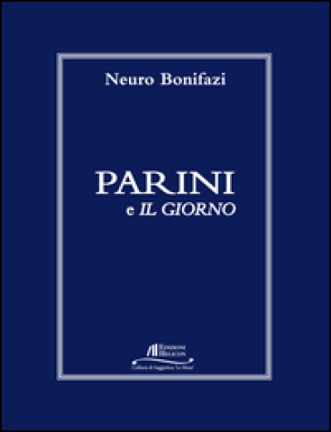 Parini e «Il giorno» - Neuro Bonifazi |