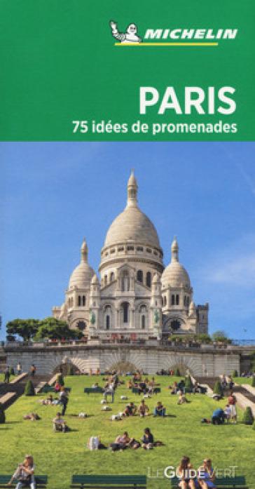 Paris. 75 idées de promenades. Con carta