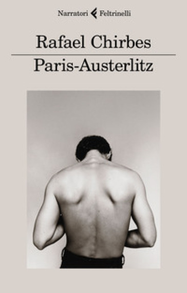 Paris-Austerlitz - Rafael Chirbes |