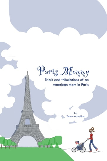 Paris Mommy