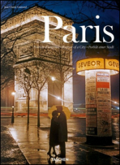 Paris, portrait of a city. Ediz. italiana, spagnola e portoghese