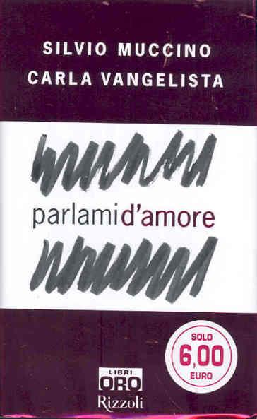 Parlami d'amore - Silvio Muccino |
