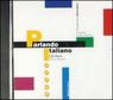 Parlando italiano. CD-ROM. 1.