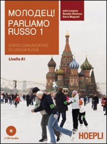 Parliamo russo. Con 2 CD Audio. 1. - John Langran |