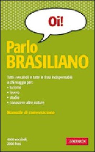 Parlo brasiliano - Antonella Annovazzi | Rochesterscifianimecon.com