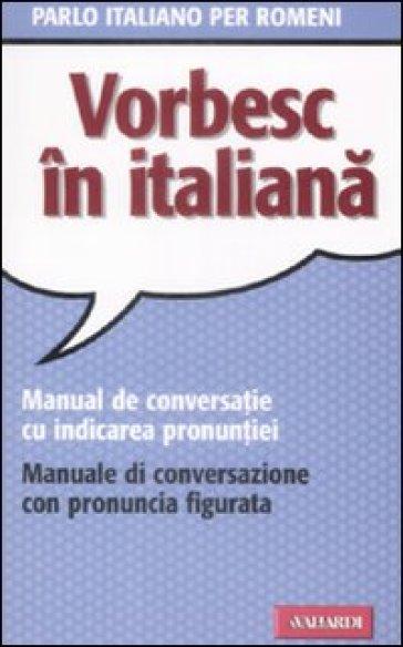 Parlo italiano per romeni - Doina Condrea-Derer |