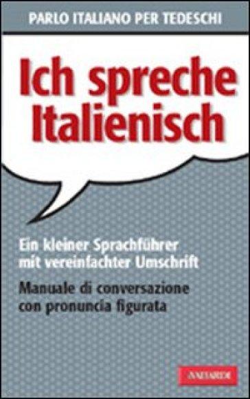 Parlo italiano per tedeschi - Erica Pichler | Rochesterscifianimecon.com
