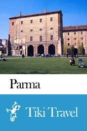 Parma (Italy) Travel Guide - Tiki Travel