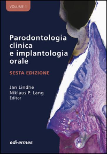 Parodontologia clinica e implantologia orale - N. P. Lang |