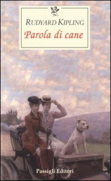 Parola di cane - Joseph Rudyard Kipling | Kritjur.org