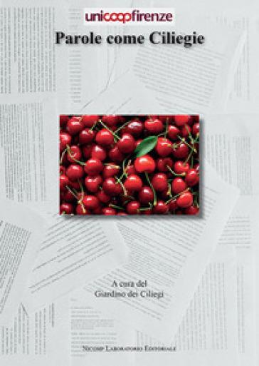 Parole come ciliegie - Giardino dei ciliegi | Kritjur.org
